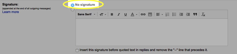If you do not want to use a signature, select the No Signature radio button.