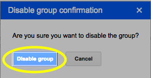 Click the Disable group button.